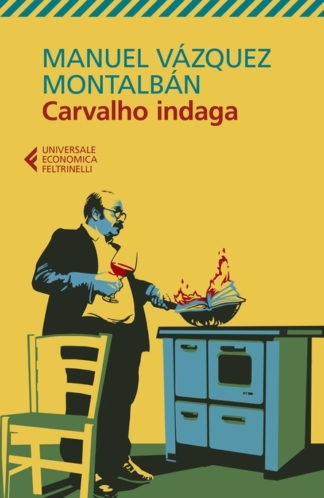 Carvalho indaga – Feltrinelli