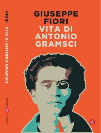 Vita di Antonio Gramsci – Laterza